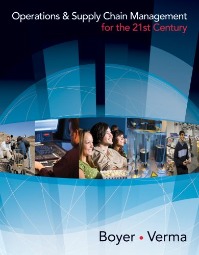Operations and Supply Chain Management for the 21st Century   2010 edition cover
