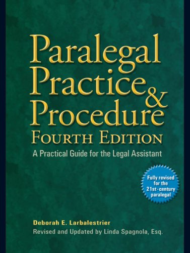 Paralegal Practice and Procedure A Practical Guide for the Legal Assistant 4th 2009 9780735204331 Front Cover