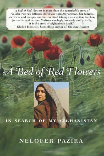 Bed of Red Flowers In Search of My Afghanistan  2005 edition cover