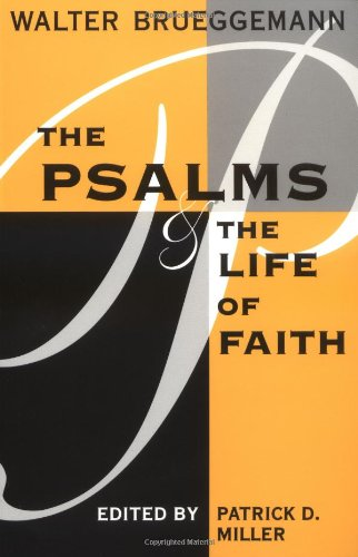 Psalms and the Life of Faith  N/A edition cover