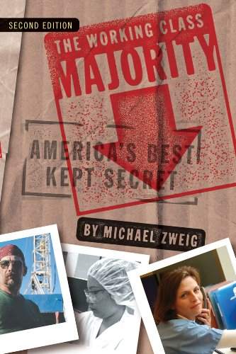 Working Class Majority America's Best Kept Secret 2nd 2012 (Revised) edition cover