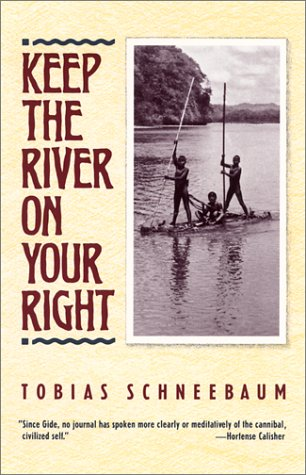 Keep the River on Your Right  N/A edition cover