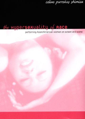Hypersexuality of Race Performing Asian/American Women on Screen and Scene  2007 edition cover