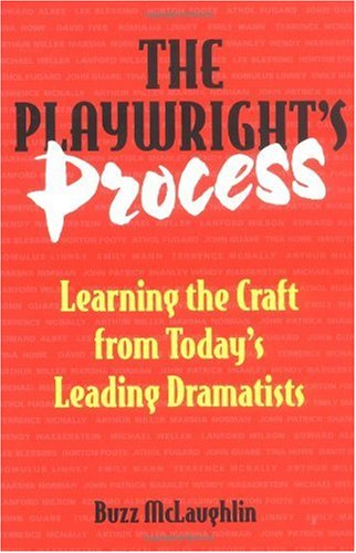 Playwright's Process Learning the Craft from Today's Leading Dramatists  1997 edition cover