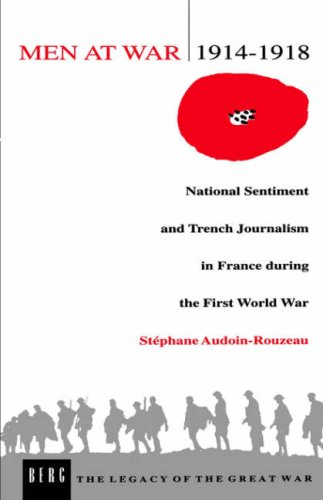 Men at War, 1914-1918 National Sentiment and Trench Journalism in France During the First World War  1992 edition cover