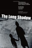 The Long Shadow: Family Background, Disadvantaged Urban Youth, and the Transition to Adulthood  2014 edition cover