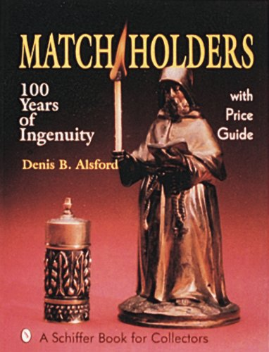 Match Holders 100 Years of Ingenuity N/A 9780887406331 Front Cover