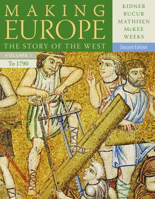 Making Europe The Story of the West to 1790 2nd 2014 edition cover