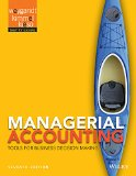Managerial Accounting Tools for Business Decision Making 7th 2015 9781118334331 Front Cover