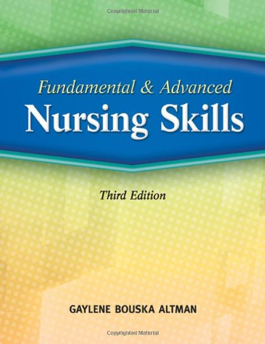 Fundamental and Advanced Nursing Skills  3rd 2010 edition cover