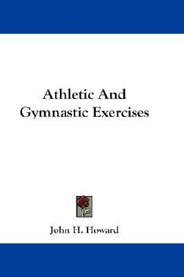 Athletic and Gymnastic Exercises N/A edition cover