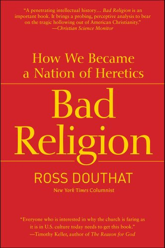 Bad Religion How We Became a Nation of Heretics N/A edition cover