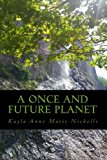 Once and Future Planet  N/A 9781489537331 Front Cover