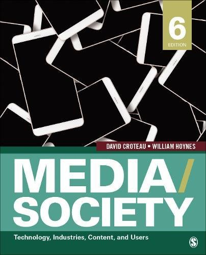 Media/Society: Industries, Images, and Audiences  2017 9781506315331 Front Cover