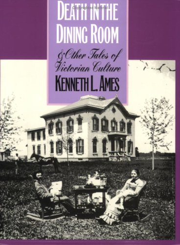 Death in the Dining Room and Other Tales of Victorian Culture  N/A edition cover