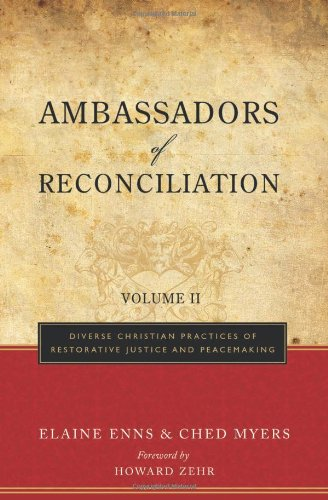 Ambassadors of Reconciliation Vol. II Diverse Christian Practices of Restorative Justice and Peacemaking  2009 edition cover