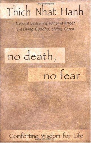 No Death, No Fear Comforting Wisdom for Life Reprint edition cover