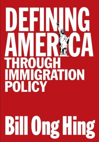 Defining America Through Immigration Policy   2004 edition cover