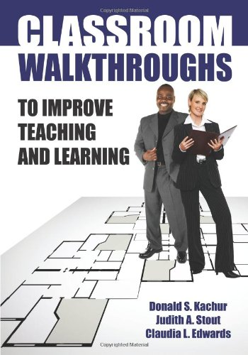 Classroom Walkthroughs to Improve Teaching and Learning   2010 edition cover