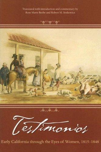 Testimonios : Early California Through the Eyes of Women, 1815-1848  2006 edition cover