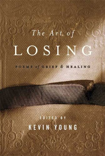 Art of Losing Poems of Grief and Healing  2009 edition cover