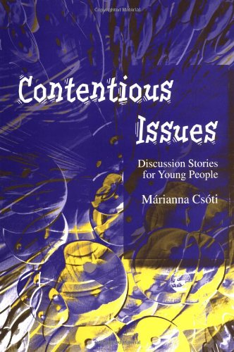 Contentious Issues Discussion Stories for Young People  2002 9781843100331 Front Cover