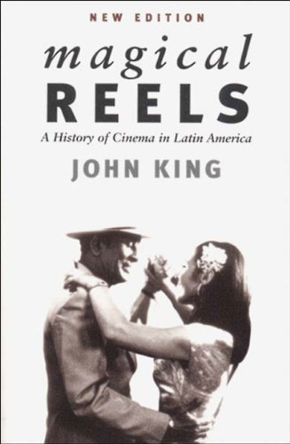 Magical Reels A History of Cinema in Latin America  2000 edition cover