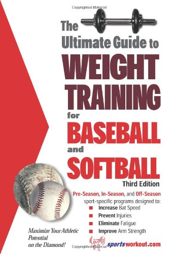 Ultimate Guide to Weight Training for Baseball and Softball  3rd 9781932549331 Front Cover