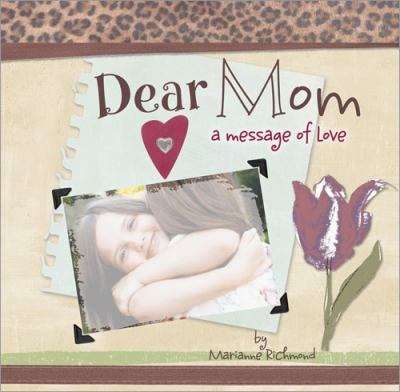 Dear Mom   2009 9781934082331 Front Cover