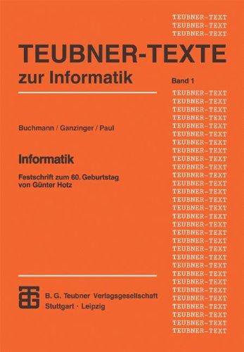 Informatik: Festschrift Zum 60. Geburtstag Von Günter Hotz  1992 9783815420331 Front Cover