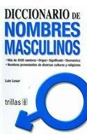 Diccionario De Nombres Masculinos/ Dictionary of Masculine Names:  2007 edition cover