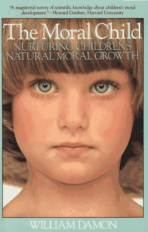 Moral Child Nurturing Children's Natural Moral Growth  1990 9780029069332 Front Cover