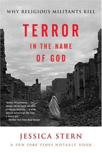 Terror in the Name of God Why Religious Militants Kill  2004 edition cover