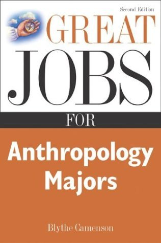 Great Jobs for Anthropology Majors  2nd 2005 (Revised) edition cover
