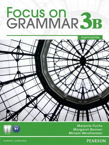 Focus on Grammar 3B Split  4th 2012 (Student Manual, Study Guide, etc.) 9780132862332 Front Cover