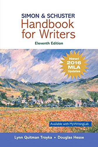 Simon and Schuster Handbook for Writers, MLA Update  11th 2018 9780134701332 Front Cover