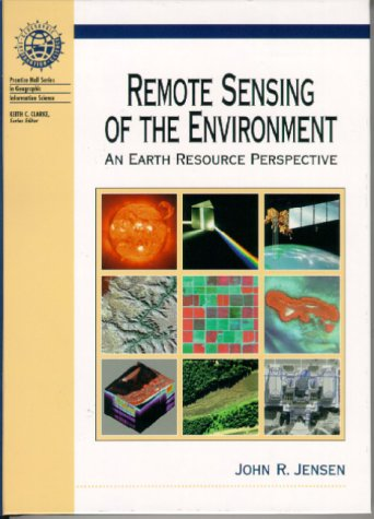 Remote Sensing of the Environment An Earth Resource Perspective 2nd 2000 edition cover