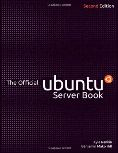 Official Ubuntu Server Book  2nd 2011 (Revised) 9780137081332 Front Cover