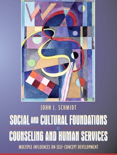 Social and Cultural Foundations of Counseling and Human Services Multiple Influences on Self-Concept Development  2006 edition cover