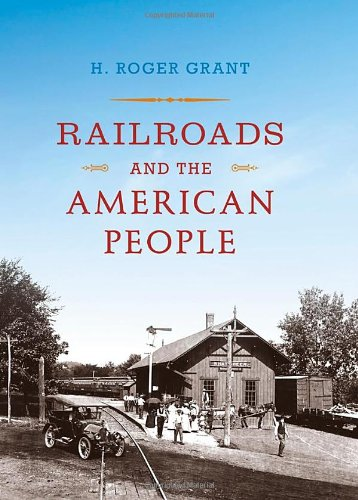 Railroads and the American People   2012 edition cover