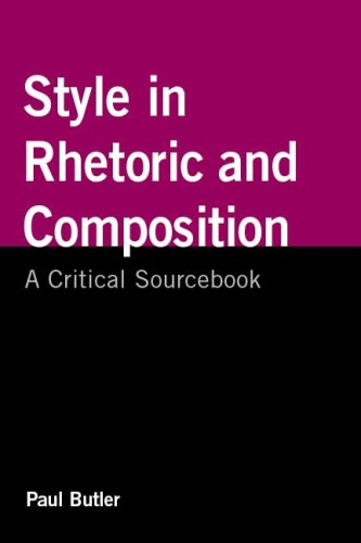 Style in Rhetoric and Composition A Critical Sourcebook  2010 edition cover