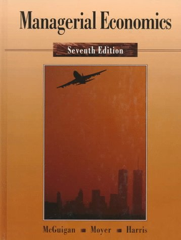 Managerial Economics : Applications, Strategy and Tactics 7th 1996 9780314064332 Front Cover