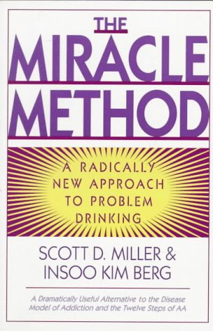 Miracle Method A Radically New Approach to Problem Drinking  1996 edition cover