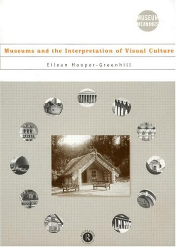 Museums and the Interpretation of Visual Culture   2000 edition cover