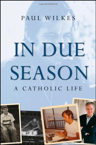 In Due Season A Catholic Life  2009 edition cover