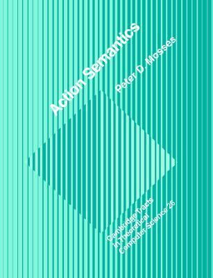 Action Semantics   2005 9780521619332 Front Cover