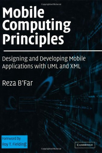 Mobile Computing Principles Designing and Developing Mobile Applications with UML and XML  2002 9780521817332 Front Cover
