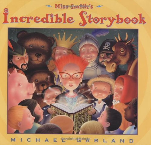 Miss Smith's Incredible Storybook   2003 9780525471332 Front Cover