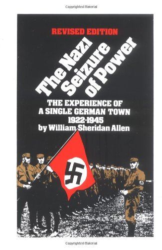Nazi Seizure of Power The Experience of a Single German Town, 1922-1945  1984 (Revised) edition cover