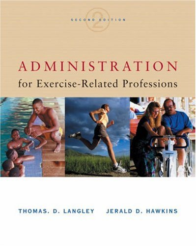 Administration for Exercise-Related Professions  2nd 2003 (Revised) edition cover